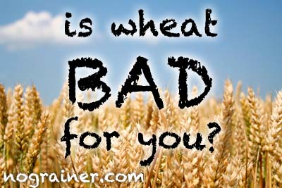 Is Wheat Bad for You?