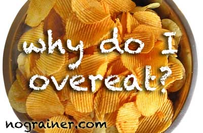 Why Do I Overeat?