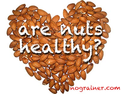 Are Nuts Healthy? Which Are the Healthiest Nuts?